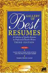 Gallery of Best Resumes, 3E by David F. Noble Ph.D