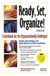 Ready, Set, Organize by Pipi Campbell Peterson