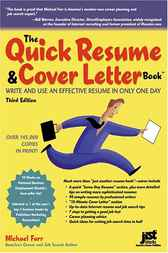 The Quick Resume & Cover Letter Book by Michael Farr