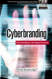 Cyberbranding by Deirdre K. Breakenridge