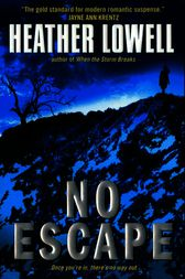 No Escape by Heather Lowell