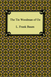 The Tin Woodman of Oz by L. Frank Baum