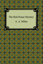 The Red House Mystery by Alan Alexander Milne