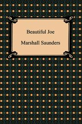 Beautiful Joe by Marshall Saunders