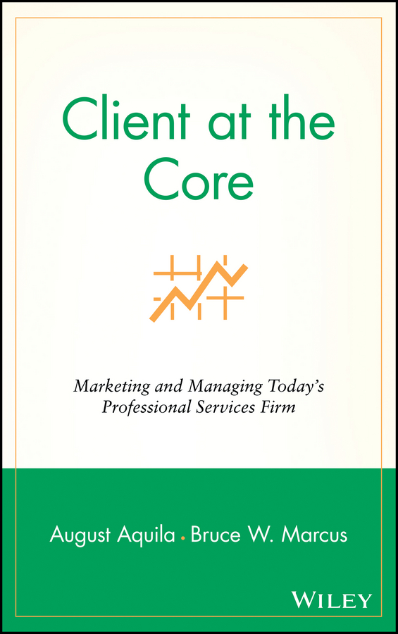 Download Ebook Client at the Core by August J. Aquila Pdf