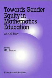 Towards Gender Equity in Mathematics Education by Gila Hanna