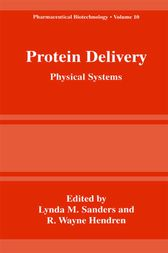 Protein Delivery by Lynda M. Sanders