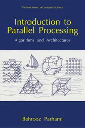 Introduction to Parallel Processing by Behrooz Parhami