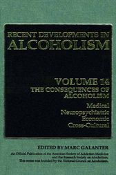 The Consequences of Alcoholism by Marc Galanter