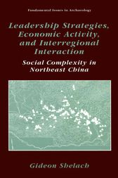 Leadership Strategies, Economic Activity, and Interregional Interaction by Jeremy A. Sabloff