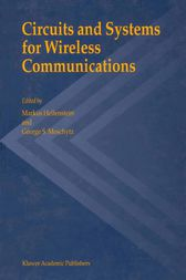 Circuits and Systems for Wireless Communications by Markus Helfenstein