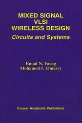Mixed Signal VLSI Wireless Design by Emad N. Farag