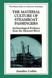 The Material Culture of Steamboat Passengers by Roderick Sprague