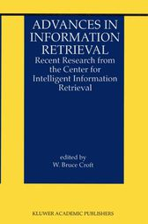 Advances in Information Retrieval by W. Bruce Croft