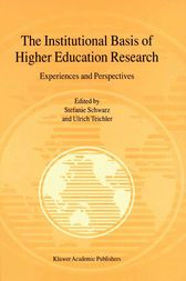 The Institutional Basis of Higher Education Research by Stefanie Schwarz