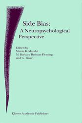 Side Bias: A Neuropsychological Perspective by M.K. Mandal