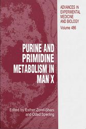 Purine and Pyrimidine Metabolism in Man X by Esther Zoref-Shani