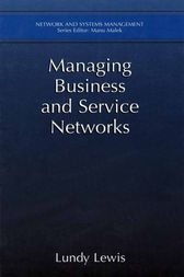 Managing Business and Service Networks by Lundy Lewis