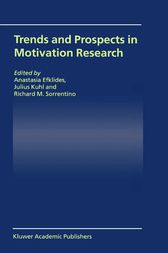 Trends and Prospects in Motivation Research by Anastasia Efklides