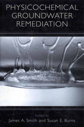 Physicochemical Groundwater Remediation by James A. Smith