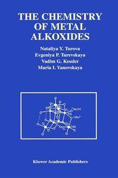The Chemistry of Metal Alkoxides by N.Y. Turova