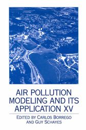 Air Pollution Modeling and its Application XV by Carlos Borrego