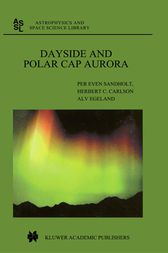 Dayside and Polar Cap Aurora by Per Even Sandholt