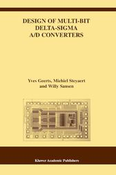 Design of Multi-Bit Delta-Sigma A/D Converters by Yves Geerts