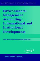 Environmental Management Accounting: Informational and Institutional Developments by M.D. Bennett