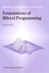 Foundations of Bilevel Programming by Stephan Dempe