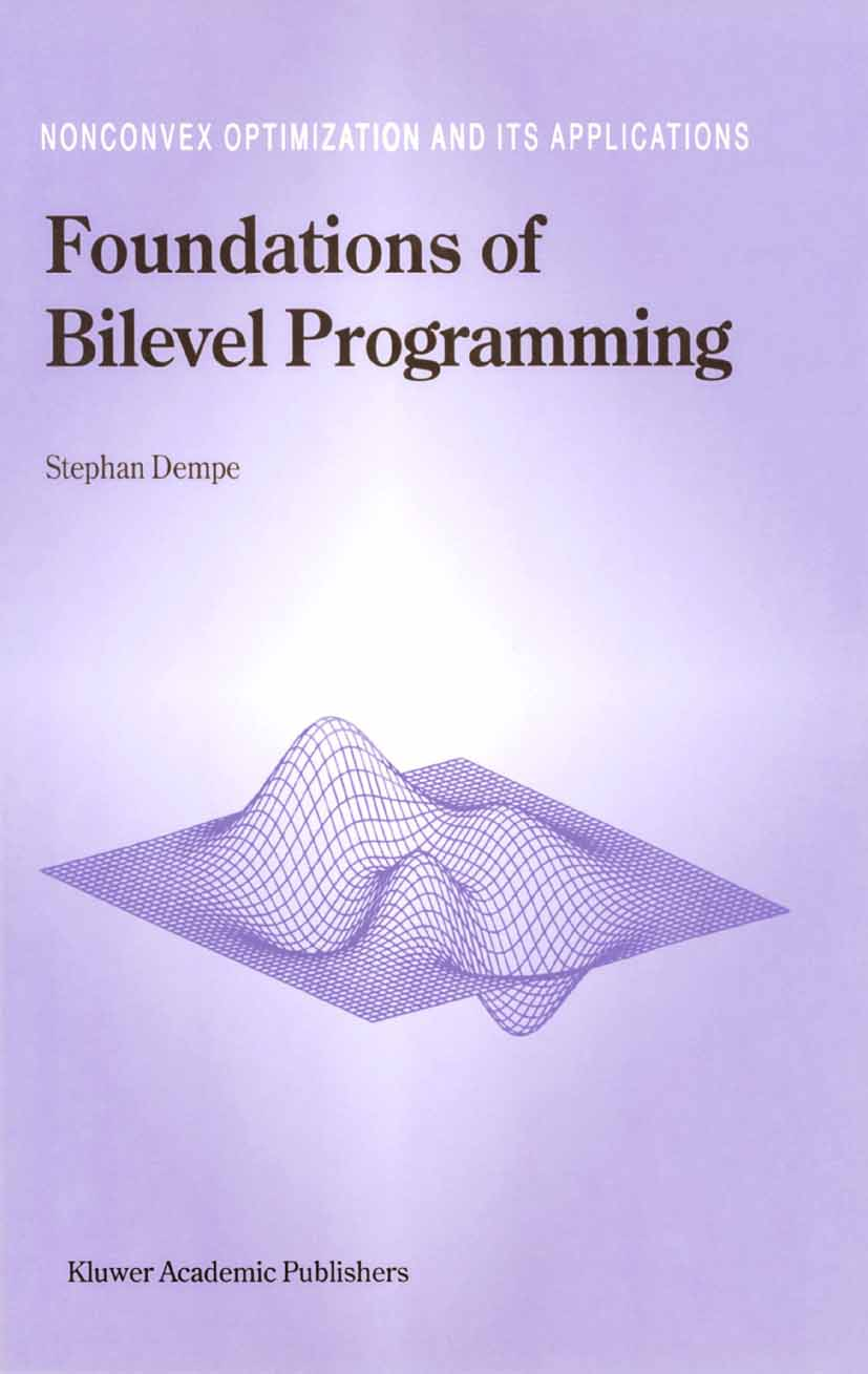 Download Ebook Foundations of Bilevel Programming by Stephan Dempe Pdf