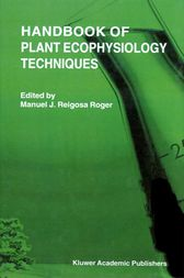 Handbook of Plant Ecophysiology Techniques by M. J. Reigosa Roger