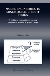 Model Engineering in Mixed-Signal Circuit Design by Sorin Alexander Huss