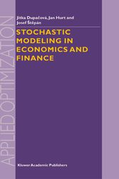 Stochastic Modeling in Economics and Finance by Jitka Dupacova