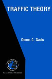 Traffic Theory by Denos C. Gazis