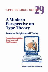 A Modern Perspective on Type Theory by F.D. Kamareddine
