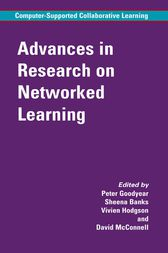 Advances in Research on Networked Learning by Peter Goodyear