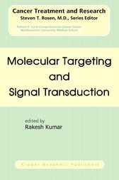 Molecular Targeting and Signal Transduction by Rakesh Kumar
