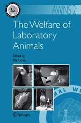 The Welfare of Laboratory Animals by Eila Kaliste