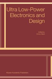 Ultra Low-Power Electronics and Design by E. Macii