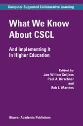 What We Know About CSCL by Jan-Willem Strijbos