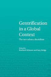 Gentrification in a Global Context by Rowland Atkinson