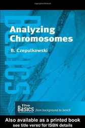 Analyzing Chromosomes by B. Czepulkowski