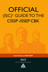 Official (ISC)2® Guide to the CISSP®-ISSEP® CBK® by Susan Hansche