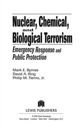 Nuclear, Chemical, and Biological Terrorism by Mark E. Byrnes