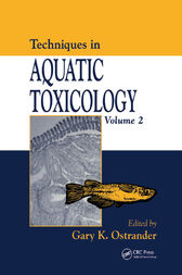 Techniques in Aquatic Toxicology, Volume 2 by Gary K. Ostrander