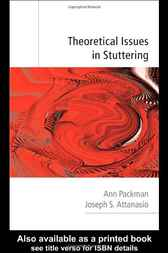Theoretical Issues in Stuttering by Ann Packman