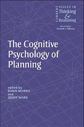 The Cognitive Psychology of Planning by Robin Morris
