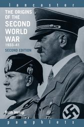 The Origins of the Second World War 1933-1941 by Ruth Henig