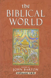 The Biblical World by John Barton